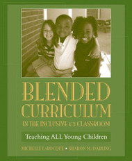 Blended Curriculum In The Inclusive K-3 Classroom