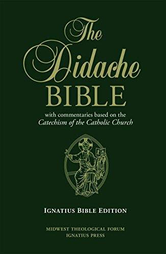 Didache Bible with Commentaries Based on the Catechism of the Catholic