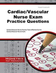 Cardiac/Vascular Nurse Exam Practice Questions
