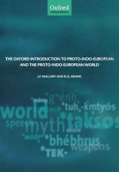 Oxford Introduction To Proto-Indo-European And The Proto-Indo-European World