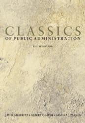 Classics Of Public Administration