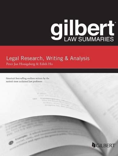 Gilbert Law Summary On Legal Research Writing And Analysis