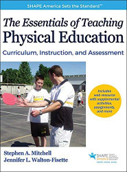Essentials of Teaching Physical Education With Web Resource The