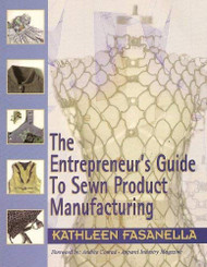 Entrepreneur's Guide To Sewn Product Manufacturing