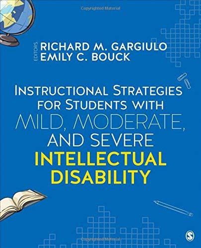 Instructional Strategies for Students With Mild Moderate and Severe