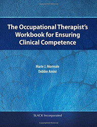 Occupational Therapist Æs Workbook for Ensuring Clinical Competence