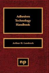Adhesives Technology Handbook
