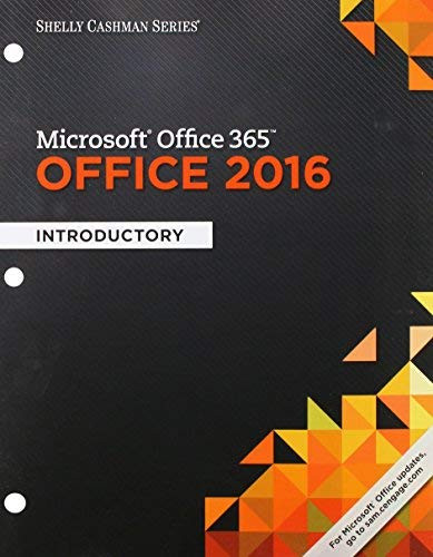 Shelly Cashman Microsoft Office 365 and Office 2016 Introductory