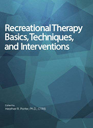 Recreational Therapy Basics Techniques and Interventions