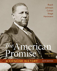 American Promise Volume 1 A Concise History