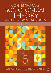 Contemporary Sociological Theory and Its Classical Roots