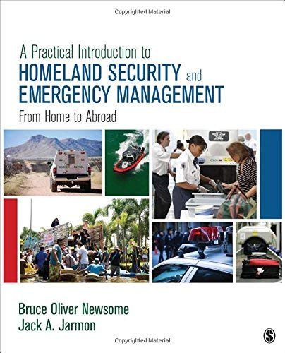 Practical Introduction to Homeland Security and Emergency Management