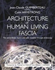 Architecture of Human Living Fascia