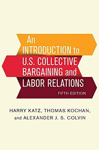 Introduction To U.S. Collective Bargaining And Labor Relations
