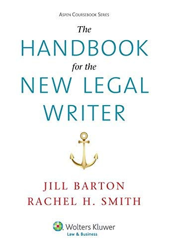 Handbook For The New Legal Writer