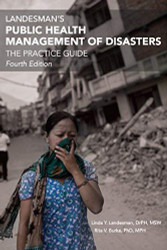 Landeman's Public Health Management Of Disasters