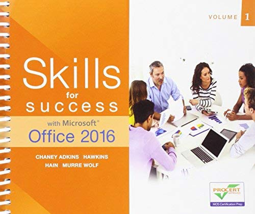 Skills for Success with Microsoft Office 2016 Volume 1 (Skills for Success for