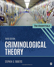 Criminological Theory The Essentials