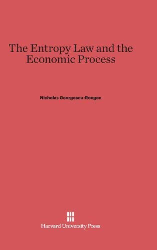 Entropy Law And The Economic Process
