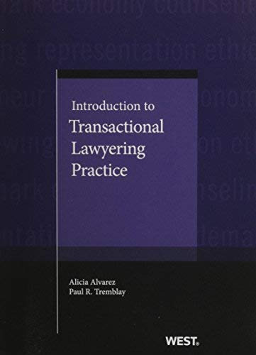Introduction To Transactional Lawyering Practice