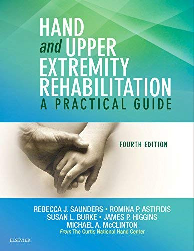 Hand and Upper Extremity Rehabilitation
