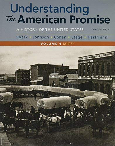 Understanding The American Promise Volume 1