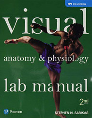 Visual Anatomy and Physiology Lab Manual Pig Version
