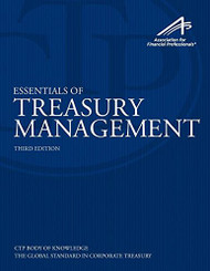 Essentials Of Treasury Management by Association for Financial Professionals