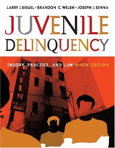 Juvenile Delinquency Theory Practice And Law