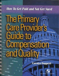 Primary Care Provider's Guide To Compensation And Quality