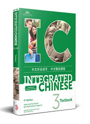 Integrated Chinese Volume 3 Textbook