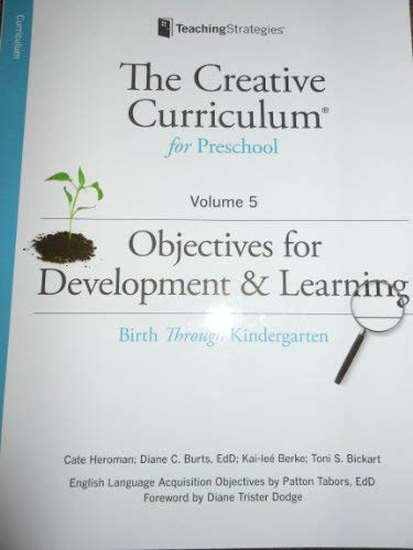 Creative Curriculum For Preschool - Objectives for Development & Learning