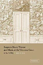 Empress Marie Therese And Music At The Viennese Court 1792-1807