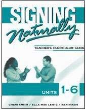 Signing Naturally Unit 1-6