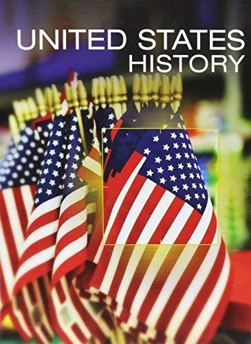HIGH SCHOOL UNITED STATES HISTORY 2016 STUDENT EDITION GRADE 10