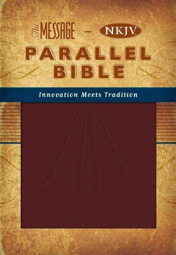 Message-Nkjv Parallel Bible