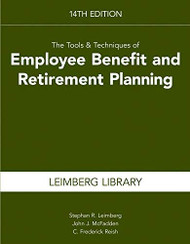 Tools And Techniques Of Employee Benefit And Retirement Planning