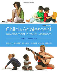 Child and Adolescent Development in Your Classroom Topic Approach