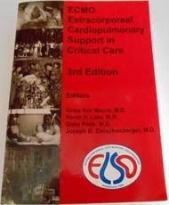 ECMO Extracorporeal Cardiopulmonary Support in Critical Care