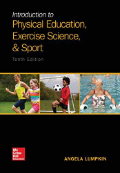 Introduction To Physical Education Exercise Science And Sport
