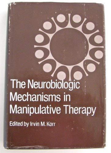 Neurobiologic Mechanisms in Manipulative Therapy