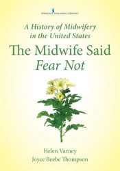 History of Midwifery in the United States