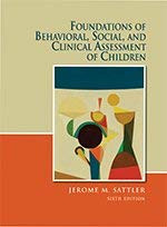 Foundations Of Behavioral Social And Clinical Assessment Of Children