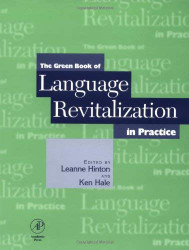 Green Book Of Language Revitalization In Practice