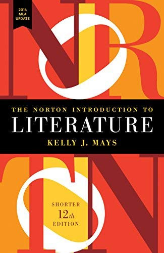 Norton Introduction to Literature with 2016 MLA Update
