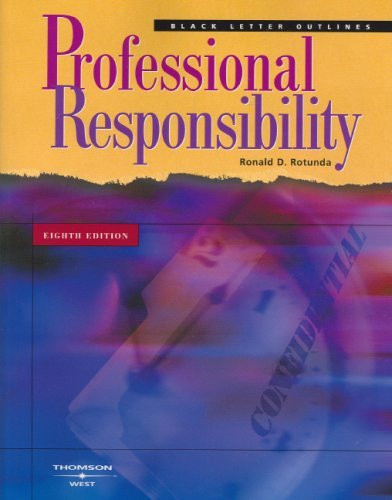 Black Letter Outline On Professional Responsibility