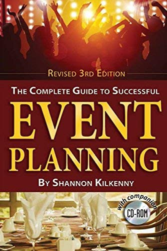 Complete Guide to Successful Event Planning with Companion CD-ROM Revised