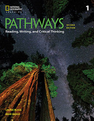 Pathways: Reading Writing and Critical Thinking