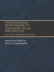 Professional Responsibility Standards Rules and Statutes Abridged