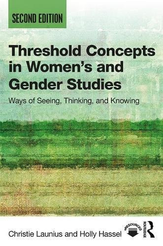 Threshold Concepts In Women's And Gender Studies
